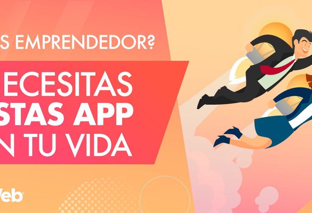 ¿Cuáles son las aplicaciones móviles para emprendedores?