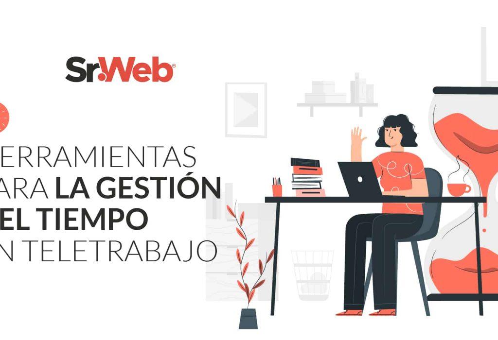 7 Herramientas para gestión del tiempo en Teletrabajo